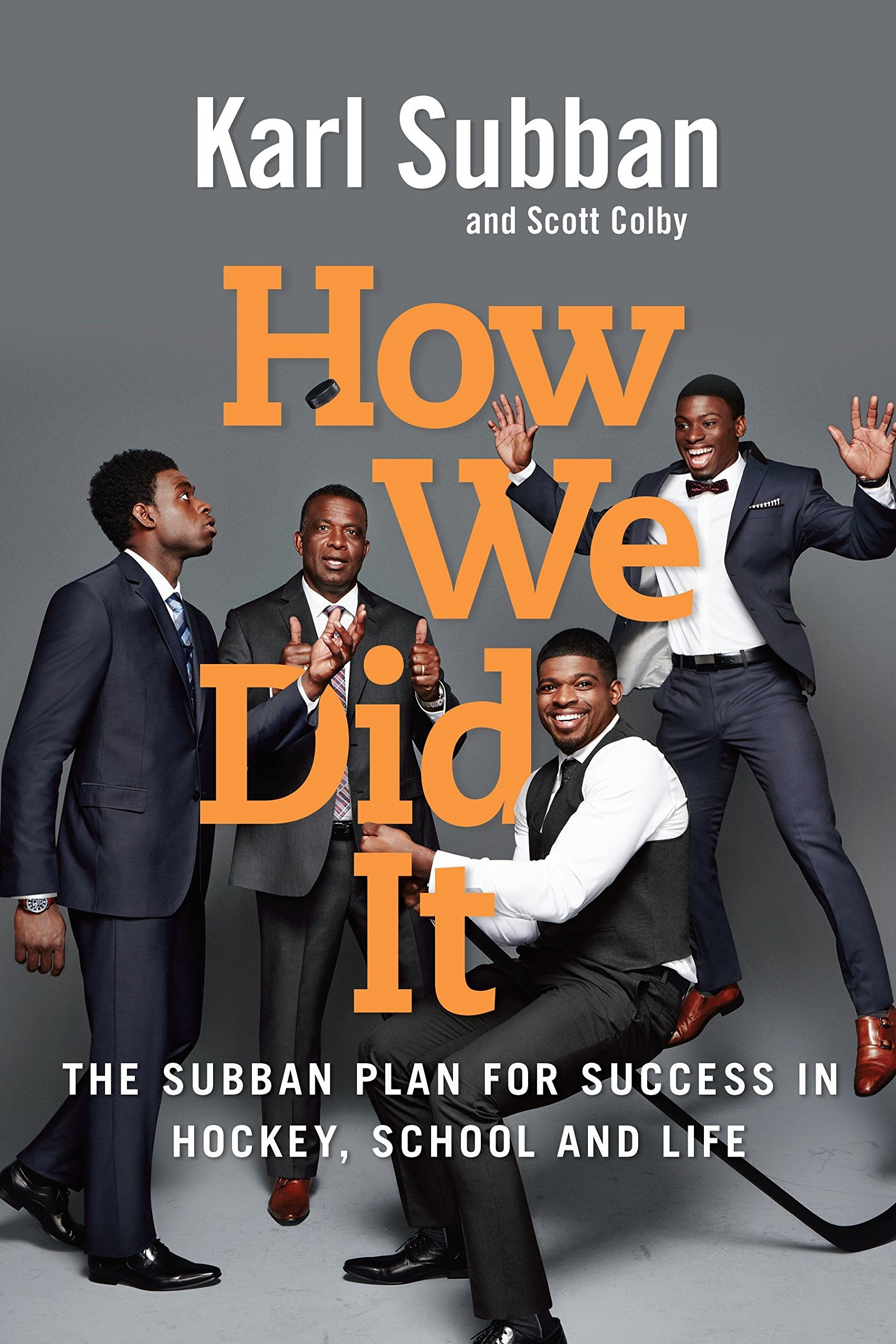 Cover for How We Did It: The Subban Plan for Success in Hockey, School and Life