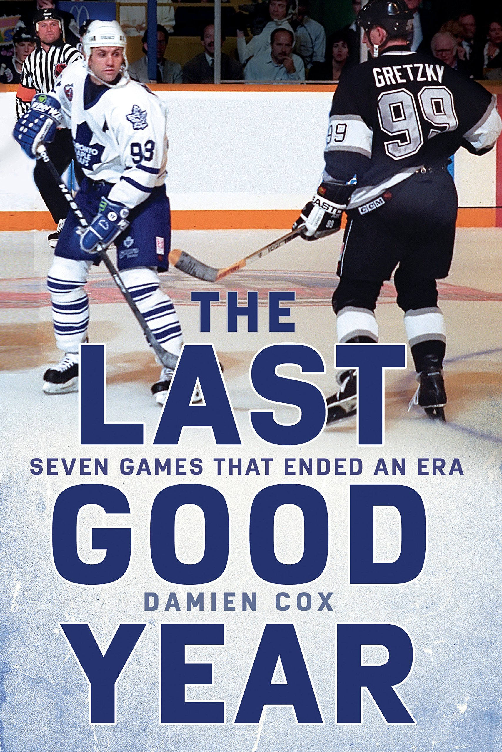 Cover of The Last Good Year: Seven Games That Ended an Era