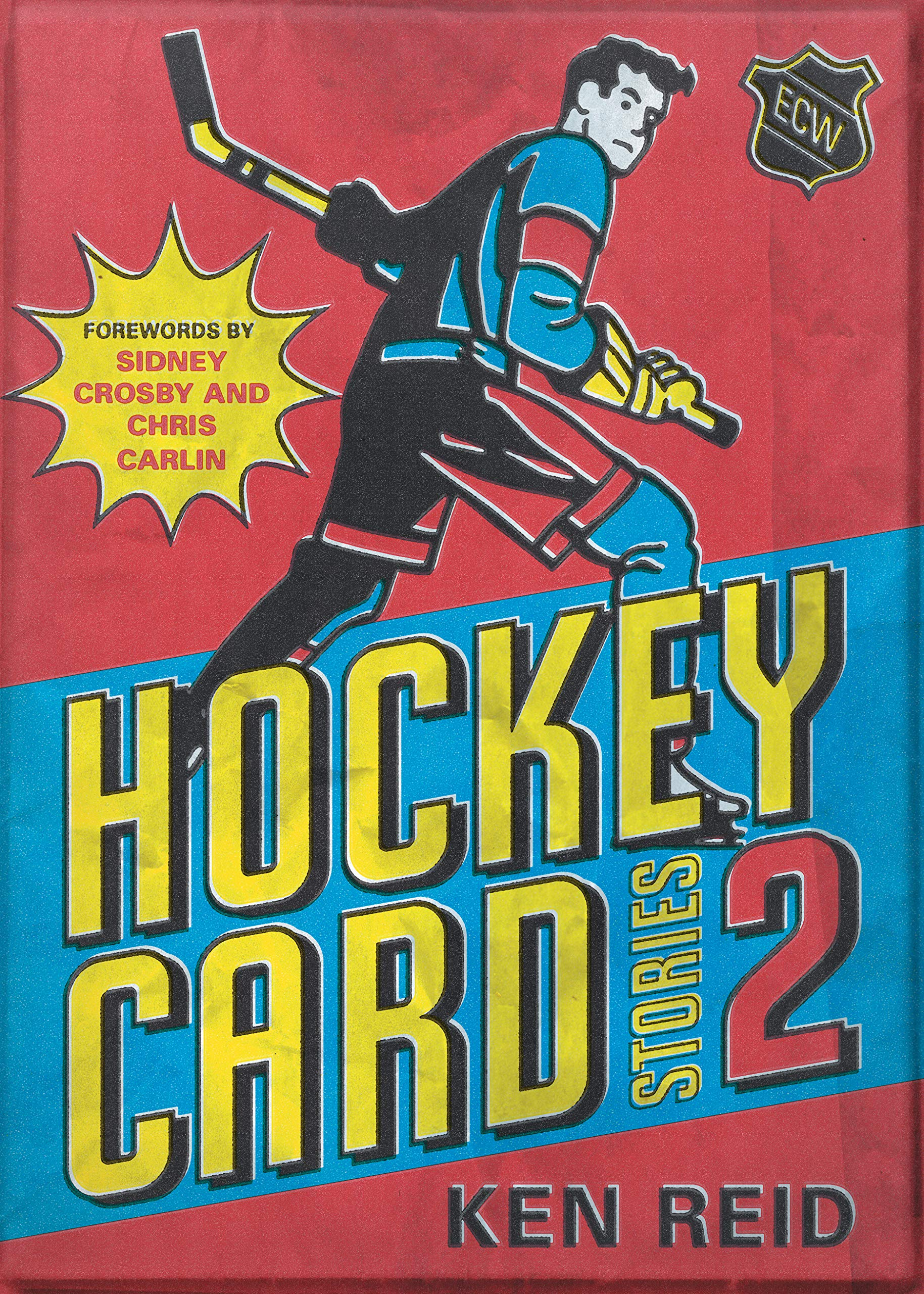 Cover of Hockey Card Stories 2: 59 More True Tales from Your Favourite Players