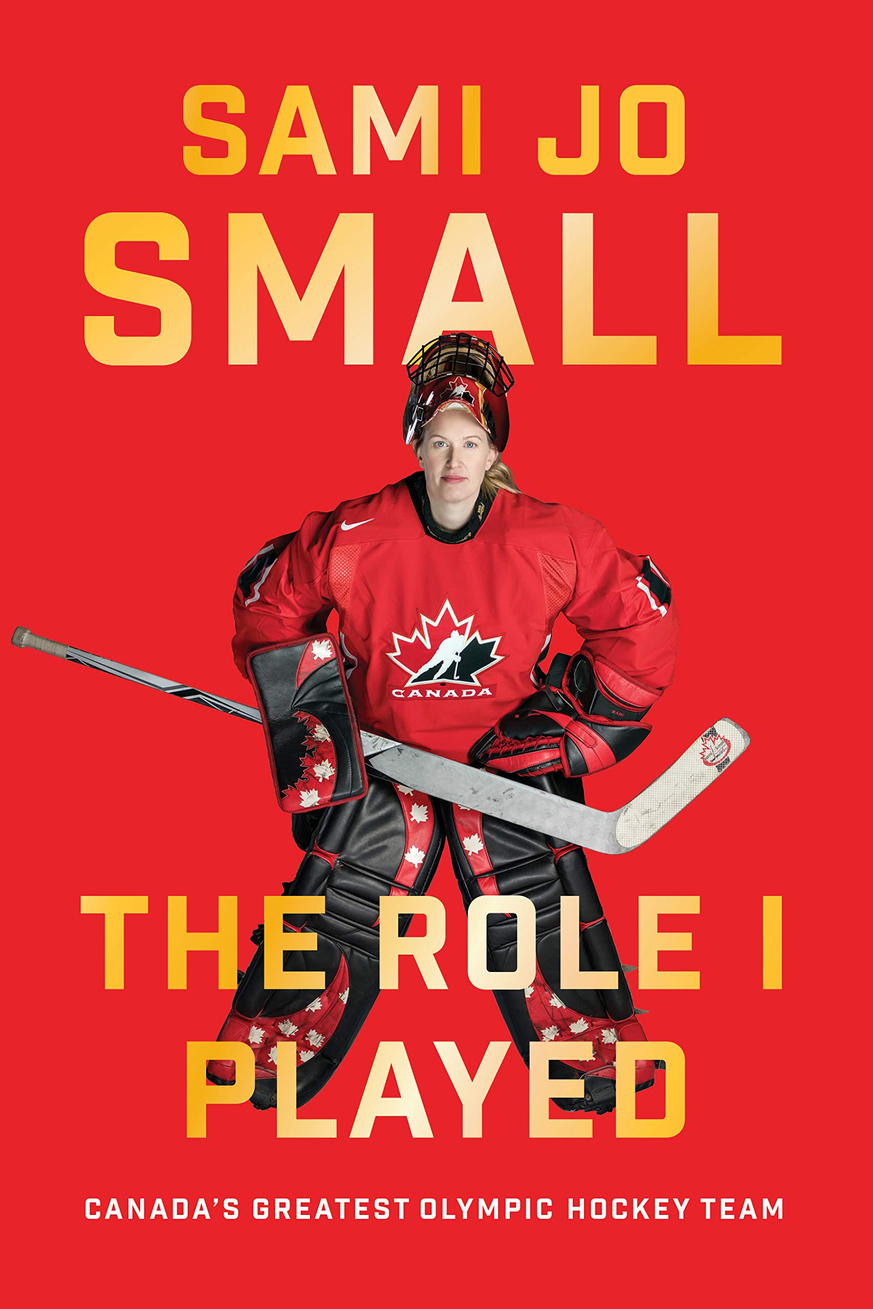 Cover of The Role I Played – Canada's Greatest Olympic Hockey Team