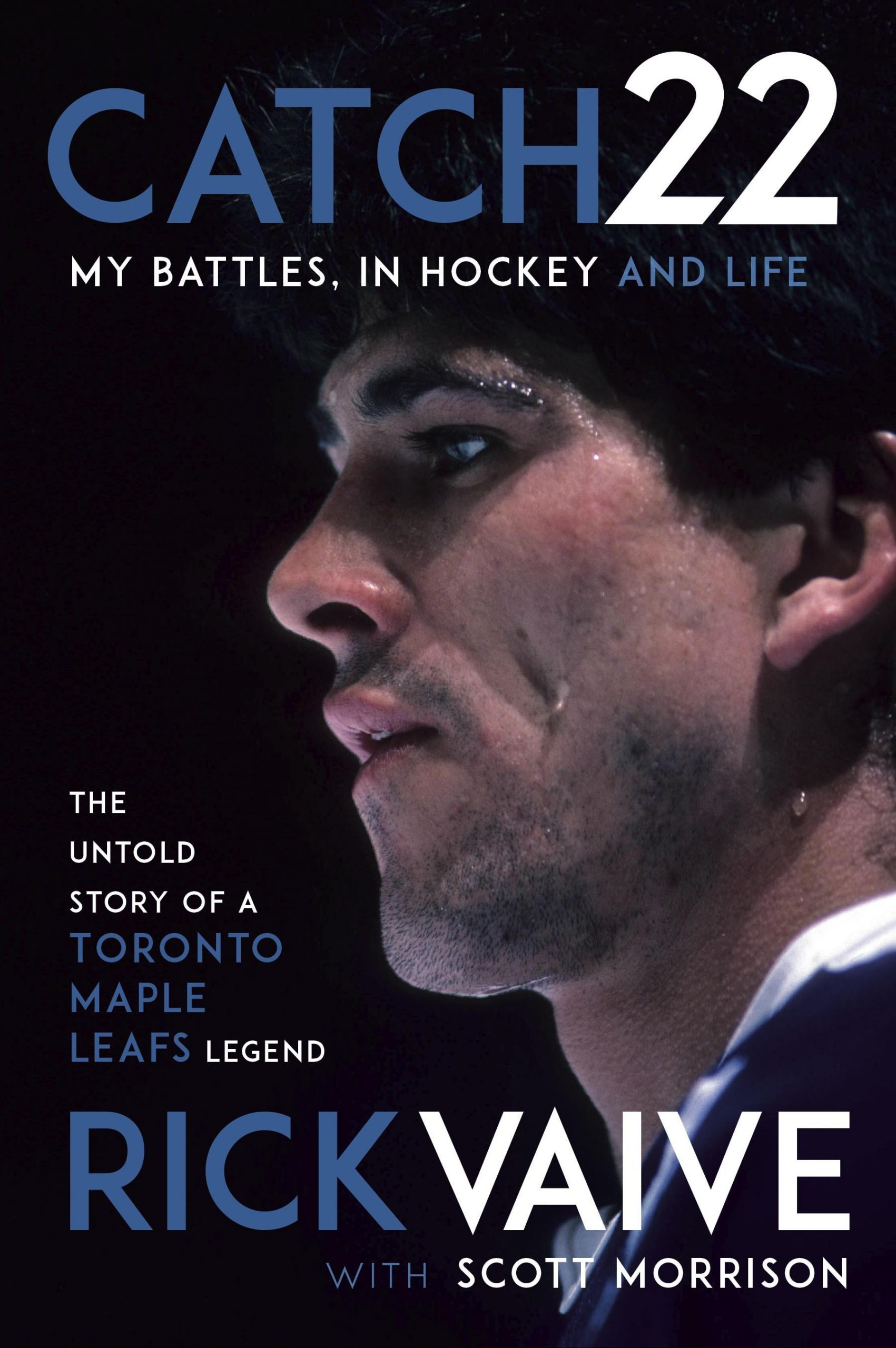 Cover for Catch 22 – My Battles, in Hockey and Life