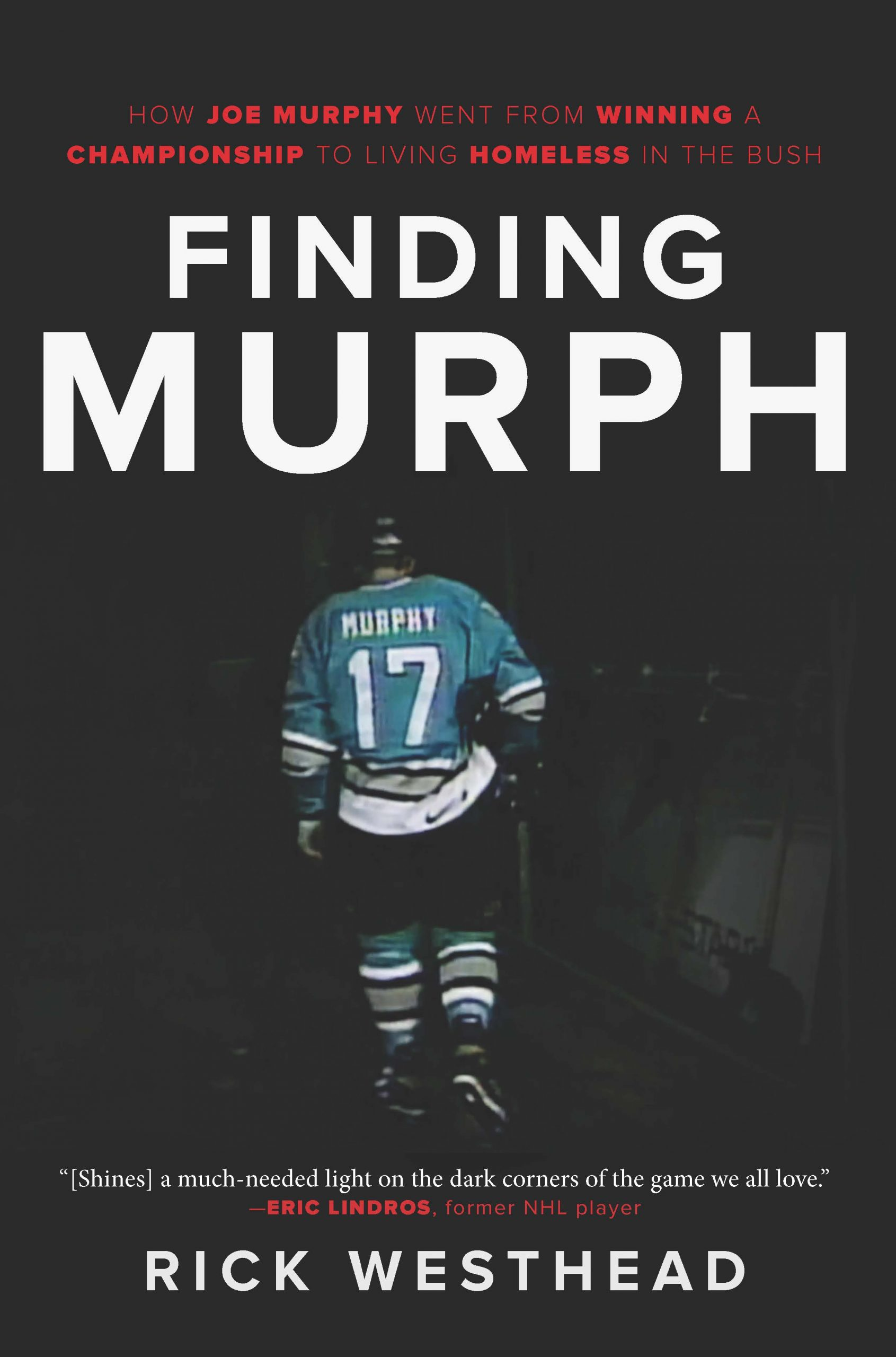 Cover of Finding Murph – How Joe Murphy Went From Winning a Championship to Living in the Bush