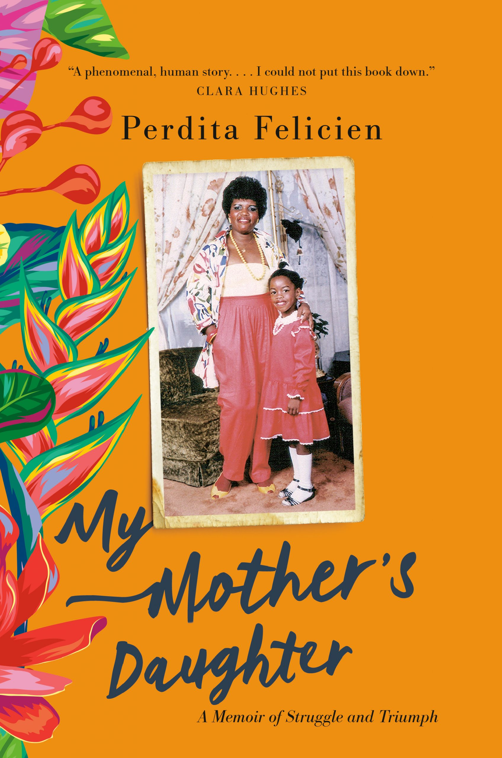 Cover of My Mother's Daughter: A Memoir of Struggle and Triumph