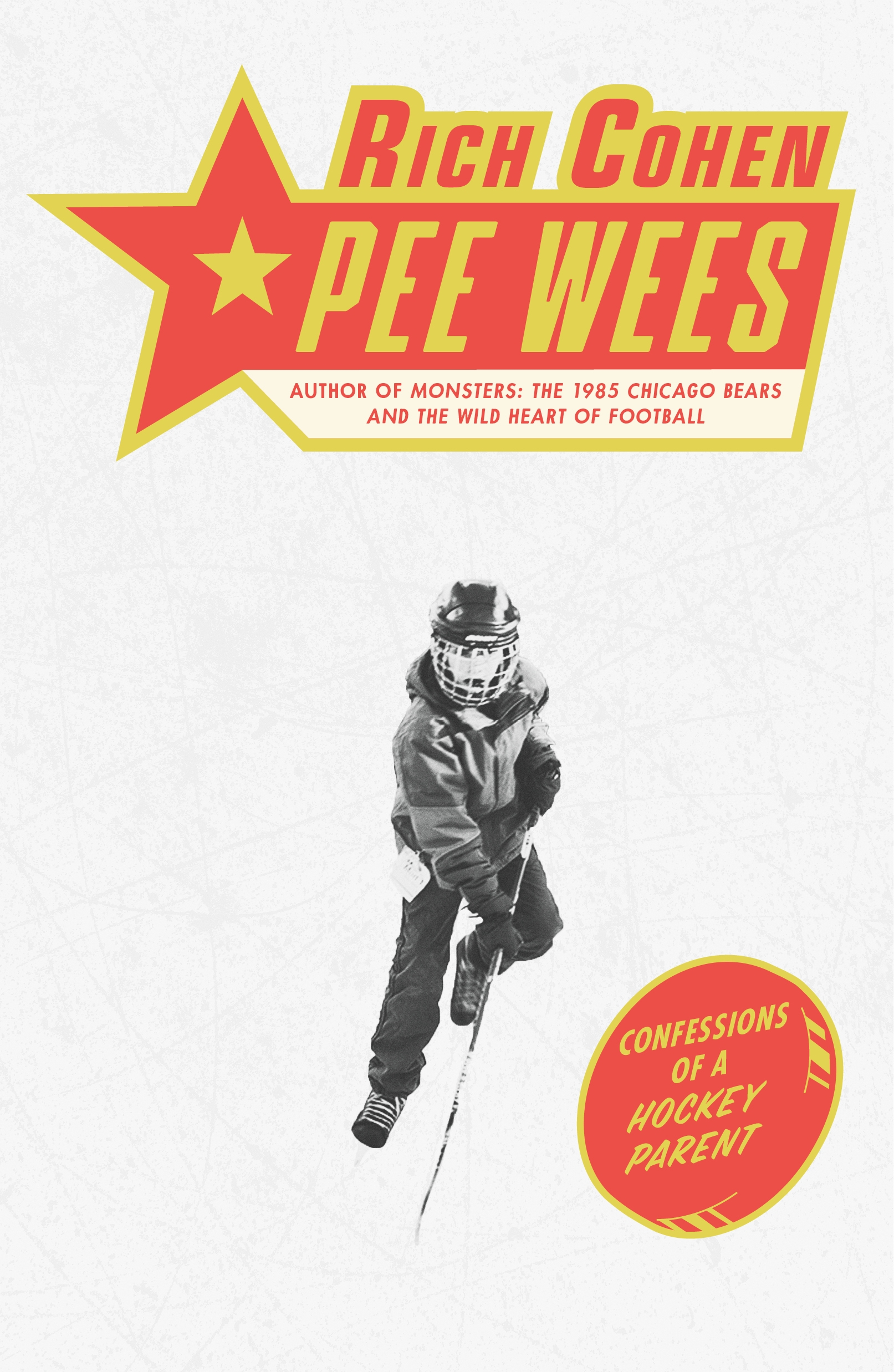 Cover for Pee Wees: Confessions of a Hockey Parent