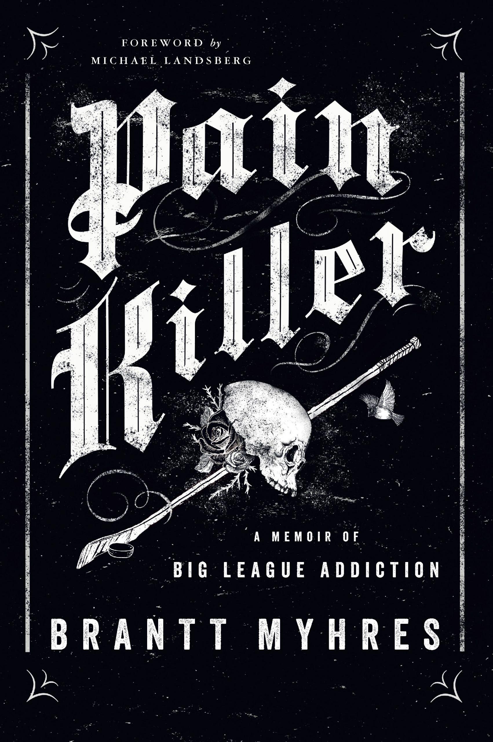 Cover of Pain Killer: A Memoir of Big League Addiction